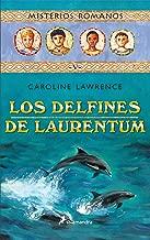 Los Delfines De Laurentum/the Dolphins Of Laurentum (Spanish Edition)