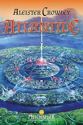 Atlantide: Rapporto dal grande continente perduto