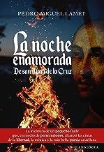 La Noche enamorada. de San Juan De La Cruz: 16 (Litteraria)