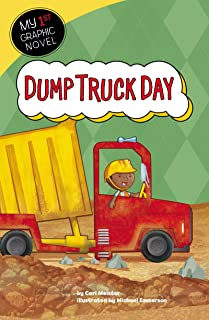 Dump Truck Day (My First Graphic Novel)