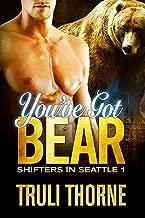 You've Got Bear (Shifters in Seattle Book 1)