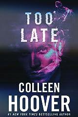 Too Late Kindle Edition