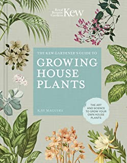 The Kew Gardener's Companion to Growing House Plants (Kew Experts)