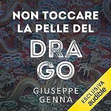 Non toccare la pelle del drago: L'ispettore Guido Lopez 3