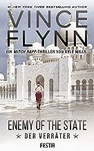 Enemy Of The State - Der Verräter (Mitch Rapp 16) (German Edition)