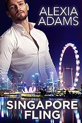 Singapore Fling: A second chance, business trip romance Kindle Edition