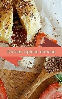 Típicos dulces checos (Spanish Edition)