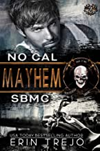 Mayhem: SB MC No Cal Book 2 (Soulless Bastards MC No Cal)