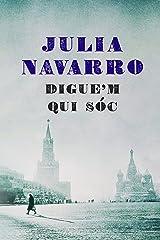 Digue'm qui sóc (Catalan Edition) Versión Kindle