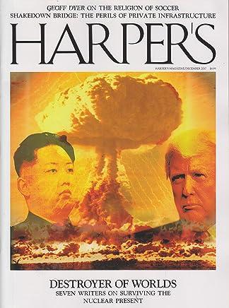 Harper's December 2017 Kim Jong-un & Donald Trump - Destroyer of Worlds