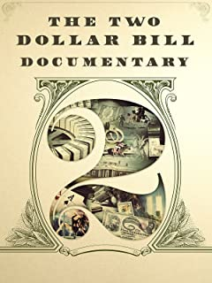 The Two Dollar Bill Documentary