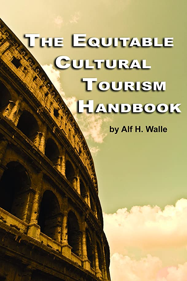 準備した区画揃えるThe Equitable Cultural Tourism Handbook (English Edition)