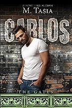 Carlos (The Gates Book 6)