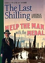 The Last Shilling: A history of repatriation in Australia