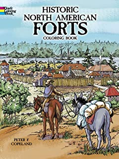 Historic North American Forts (Dover History Coloring Book)