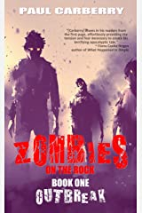 Zombies on the Rock: Outbreak Kindle Edition