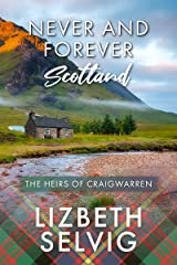 Never and Forever Scotland Kindle Edition