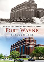 Fort Wayne Through Time (America Through Time)