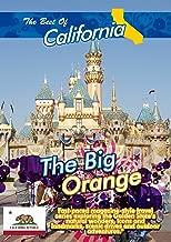 The Best of California - The Big Orange