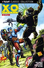 X-O Manowar (1992): Desolation (X-O Manowar (1992-1996))