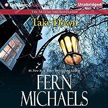 Take Down: The Men of the Sisterhood, Book 3