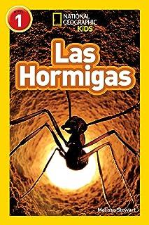National Geographic Readers: Las Hormigas (L1) (Libros de national geographic para ninos, Nivel 1...