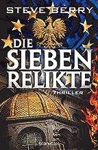 Die sieben Relikte: Thriller (Cotton Malone 15) (German Edition)