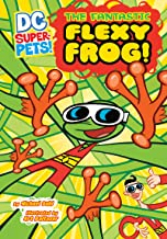 The Fantastic Flexy Frog (DC Super-Pets)