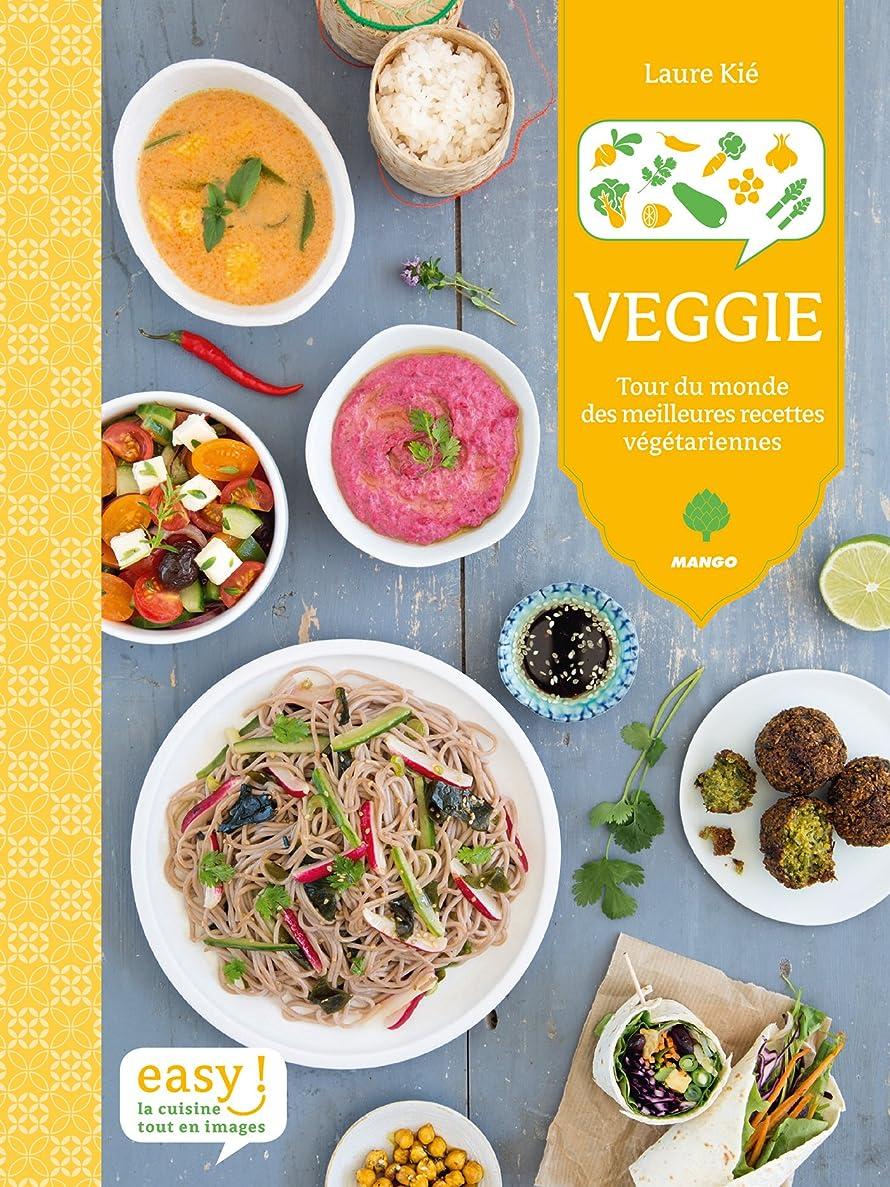 ささやきオープニング季節Veggie - Tour du monde des meilleures recettes végétariennes (Easy) (French Edition)
