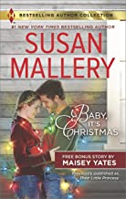 Baby, It's Christmas & Hold Me, Cowboy: A 2-in-1 Collection (Harlequin Bestselling Author Collection)