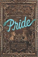 Pride: A Pride & Prejudice Remix Kindle Edition