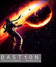 Bastion Science Fiction Magazine: Issue 6, September 2014