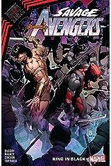 Savage Avengers Vol. 4: King In Black (Savage Avengers (2019-)) Kindle Edition