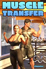 Muscle Transfer Kindle Edition