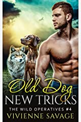 Old Dog, New Tricks (Wild Operatives Book 4) Kindle Edition
