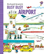 Richard Scarry's Busy Busy Airport (Richard Scarry's BUSY BUSY Board Books)