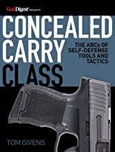 Concealed Carry Class: The ABCs of Self-Defense Tools and Tactics PDF