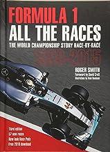 Smith, R: Formula 1 All the Races