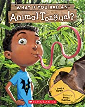 What If You Had An Animal Tongue!? (What If You Had... ?)