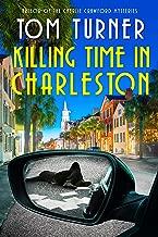 Killing Time in Charleston (Nick Janzek Charleston Mysteries Book 1) (English Edition)