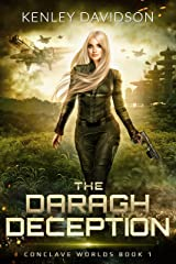 The Daragh Deception (Conclave Worlds Book 1) Kindle Edition