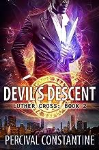 Devil's Descent (Luther Cross Book 2)