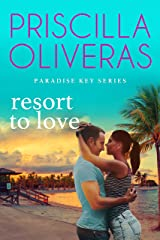 Resort to Love (Paradise Key Book 3) Kindle Edition