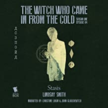 Stasis: The Witch Who Came in from the Cold, Episode 4