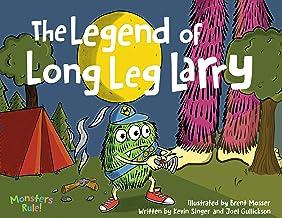 The Legend of Long Leg Larry