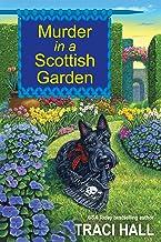 Murder in a Scottish Garden (A Scottish Shire Mystery Book 2)