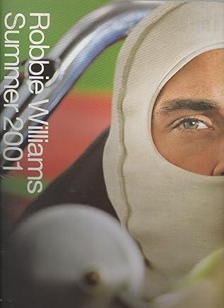 Robbie Williams Summer 2001 Tour Programme