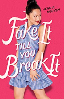 Fake It Till You Break It (English Edition)