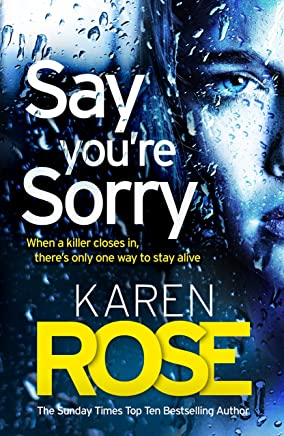 Say You're Sorry (The Sacramento Series Book 1): when a killer closes in, there's only one way to stay alive (English Edition)