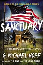 Sanctuary: A Postapocalyptic Novel (The New World Series Book 3)